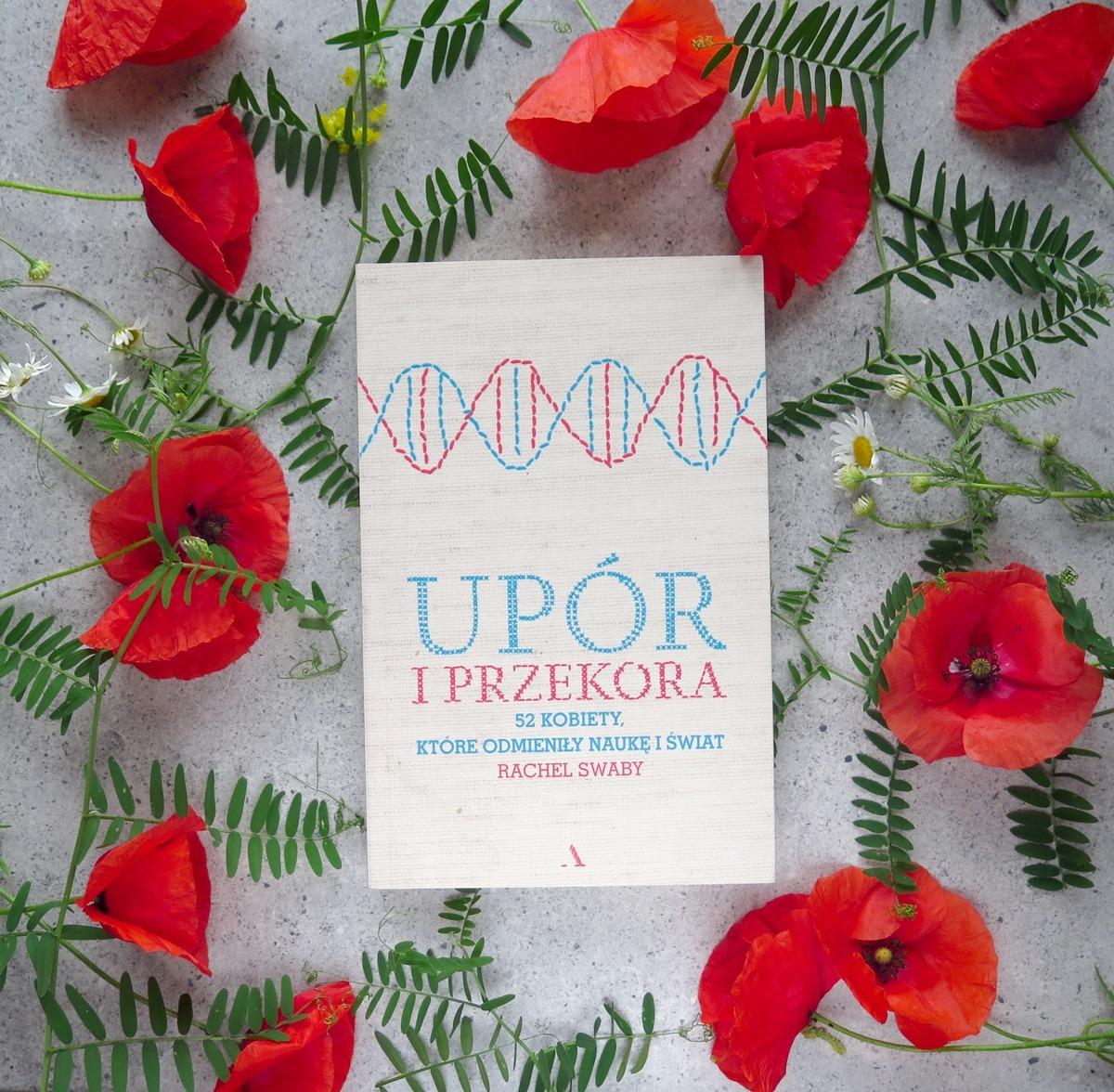 książka popularnonaukowa powieść naukowiec kobieta upór przekora